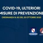 COVID-19, ULTERIORI MISURE DI PREVENZIONE E CONTRASTO ALL'EPIDEMIA: ORDINANZA n. 82